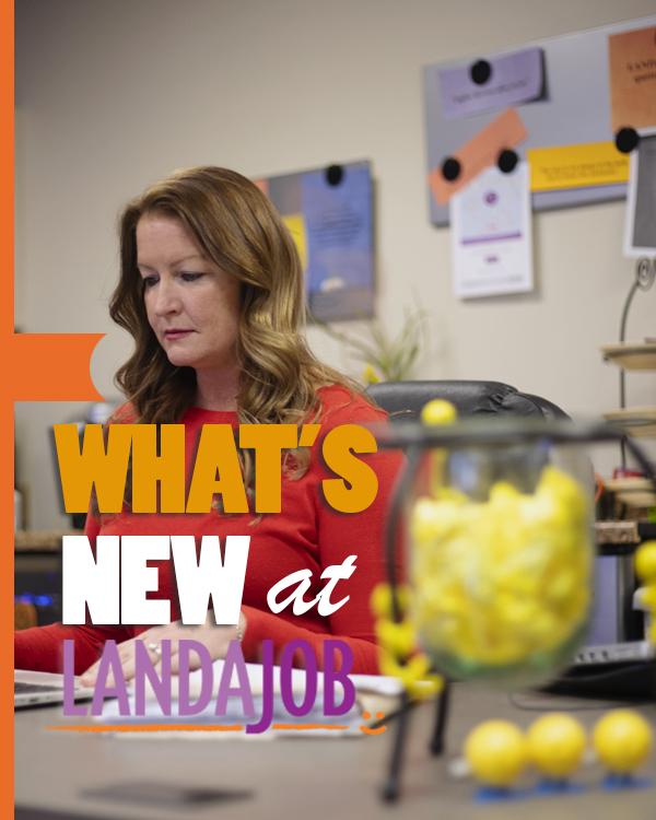 What's New At LandaJob