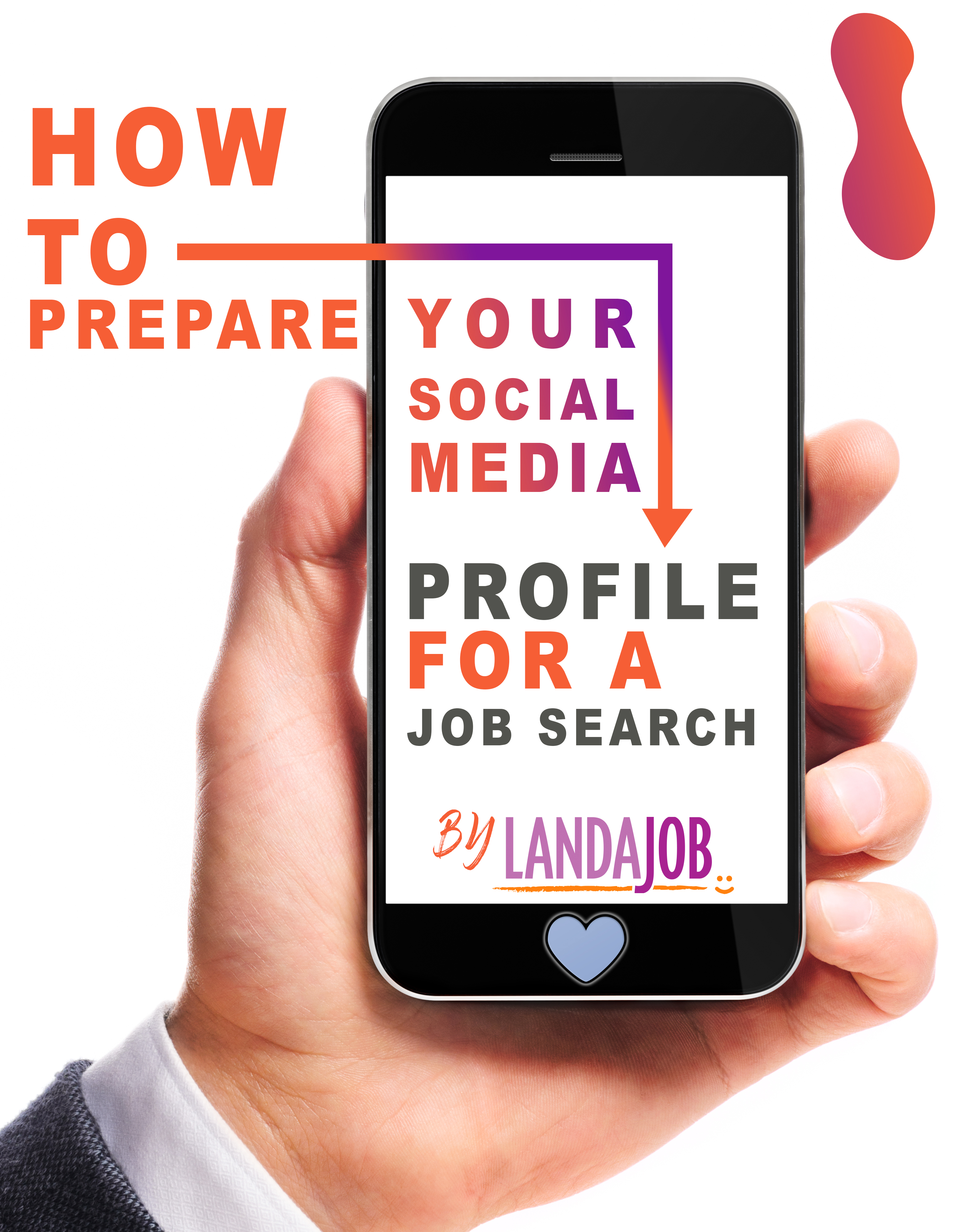 How To Prepare Your Social Media Profile For A Job Search