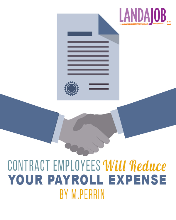 Contract Employees Will Reduce Your Payroll Expense